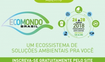 Ecomondo Brasil 2018 disponibiliza credenciamento gratuito